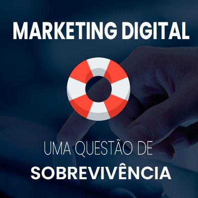 marketing digital uma questao de sobrevivencia