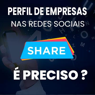 perfil das empresas nas redes sociais e preciso